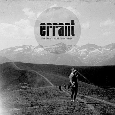 Festival Errant: Itineraris d'Art i Pensament, Alta Ribagorça, 2020