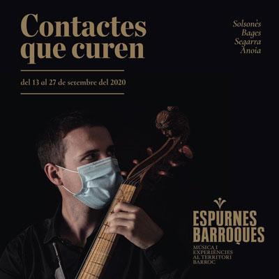 Espurnes Barroques, Contactes que curen, 2020