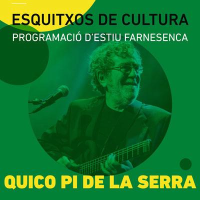 Concert de Quico Pi de la Serra, Esquitxos de Cultura, Santa Coloma de Farners, 2020