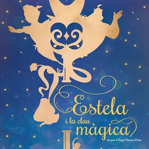 Musical 'Estela i la clau màgica' - Amposta 2019