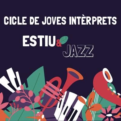 Cicle de Joves Intèrprets Estiu & Jazz, Girona, 2020