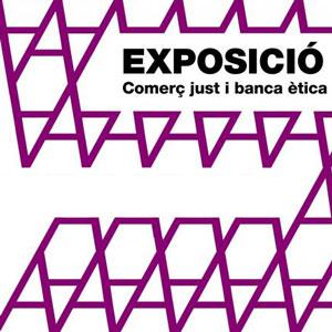 Exposició 'Comerç just i banca ètica' - SETEM