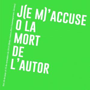 Exposició 'J(e m)'accuse o la mort de l'autor'