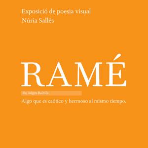 Exposició de poesia visual 'Ramé' de Núria Sallés