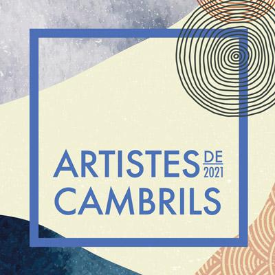 Exposició 'Artistes de Cambrils', Cambrils, 2021