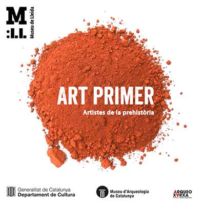 Exposició 'Art primer. Artistes de la prehistòria', Museu de Lleida, 2021