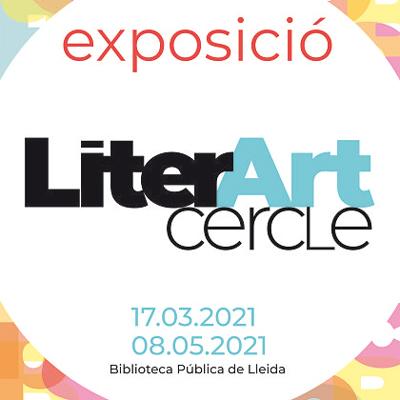 Exposició, LiterArt Cercle, Cercle de Belles Arts de Lleida