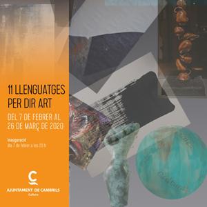 Exposició '11 Llenguatges per dir Art' a Cambrils, 2020