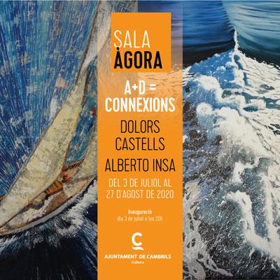 Exposició 'A+D = Connexions', Centre Cultural, Cambrils, 2020