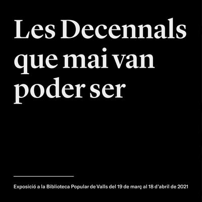 Exposició 'Les Festes Decennals que mai van poder ser', Valls, 2021