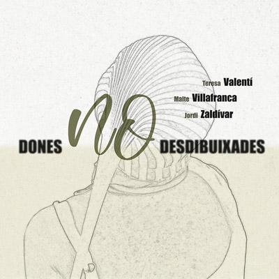 Exposició 'Dones no desdibuixades' de Teresa Valentí, Maite Villafranca i Jordi Zaldívar