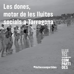 Exposició 'Les dones, motor de les lluites socials a Tarragona'