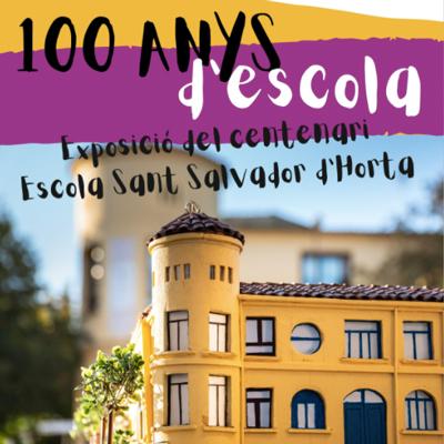 Exposició 'Centenari de l'Escola Sant Salvador d'Horta' a Santa coloma de Farners, 2020