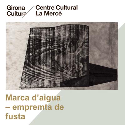 Exposició 'Marca d'aigua – empremta de fusta' de Jordi Martoranno