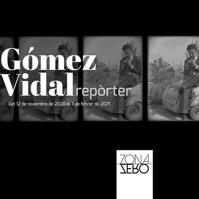 Exposició 'Gòmez Vidal repòrter'