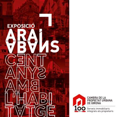 Exposició 'Ara i abans. Cent anys amb l'habitatge' de la Cambra de la Propietat Urbana de Girona, 2021