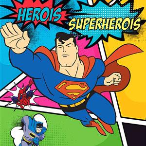 Exposició 'Herois i Superherois'