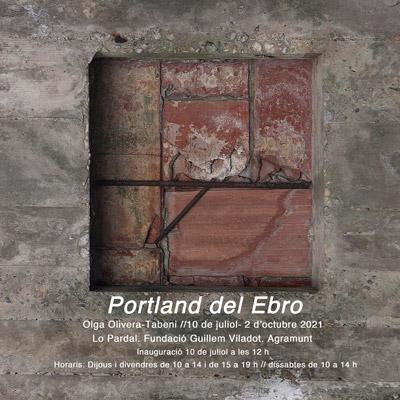 Exposició 'Portland del Ebro', d'Olga Olivera-Tabeni