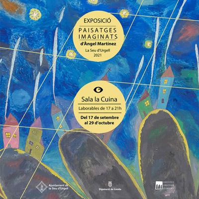 Exposició 'Paisatges imaginats' d'Àngel Martínez.