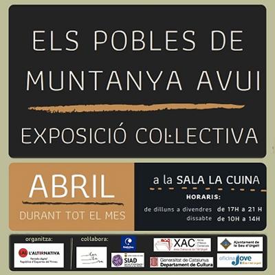 Exposició 'Els pobles de muntanya avui', Sala La Cuina, La Seu d'Urgell, 2021