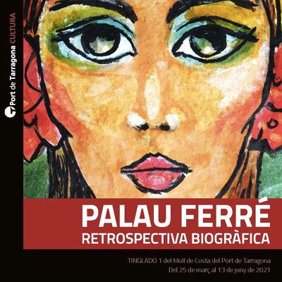 Esposició 'Palau Ferré. Retrospectiva biogràfica', Maties Palau Ferré (Montblanc, 1921-2000)