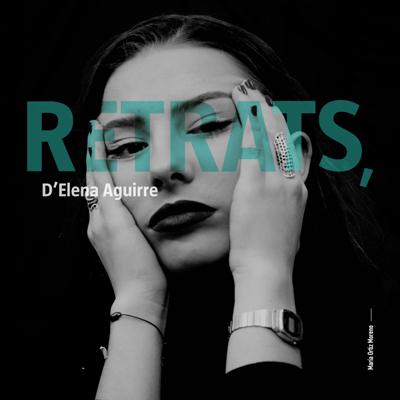 Exposició 'Retrats' d'Elena Aguirre