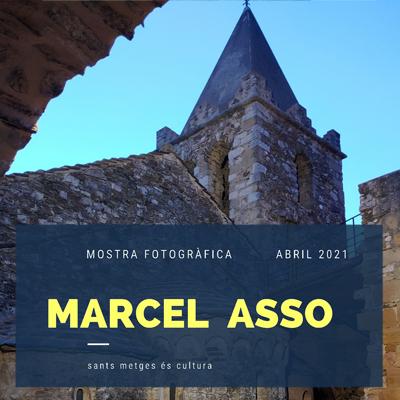 Exposició de Marcel Asso a Sant Julià de Ramis