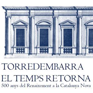Exposició 'El Temps Retorna. 500 anys del Renaixement a la Catalunya Nova', Torredembarra, 2020