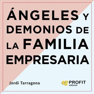 Presentació del llibre 'Ángeles i Demonios de la familia empresaria' de Jordi Tarragona