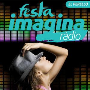 Festa Imagina Ràdio - El Perelló 2019
