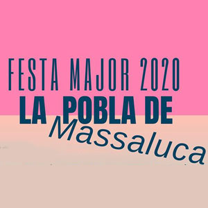 Festa Major - La Pobla de Massaluca 2020