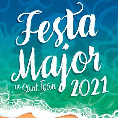 Festa Major de Sant Joan - Vilassar de Mar 2021