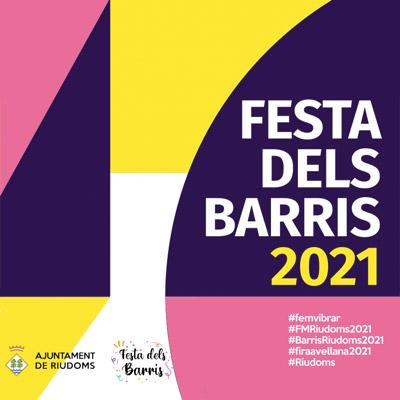 Festa dels Barris, Riudoms, 2021