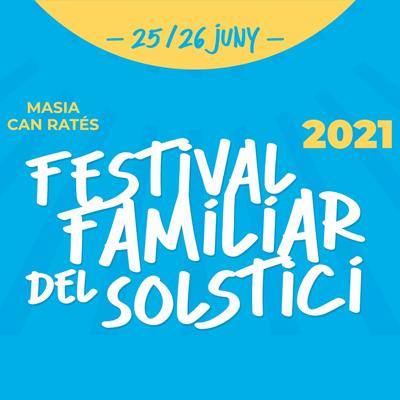 Festival Familiar del Solstici - Santa Susanna 2021