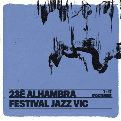 23è Alhambra Festival Jazz Vic, 2021
