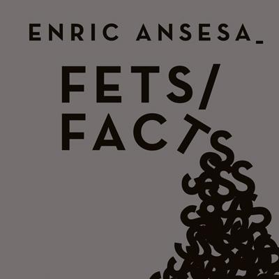 Exposició 'Fets / Facts' d'Enric Ansesa