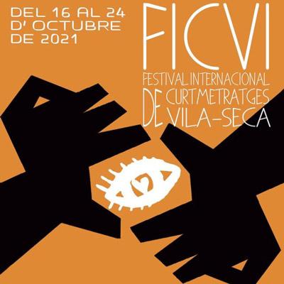 FICVI, Festival Internacional de Curtmetratges de Vila-seca, 2021