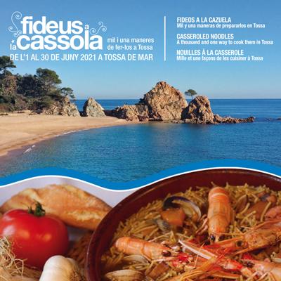 Campanya gastronòmica dels Fideus a la Cassola - Tossa de Mar 2021