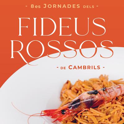 8es Jornades dels Fideus Rossos - Cambrils 2021