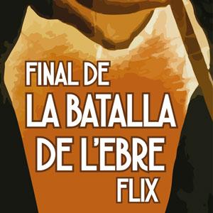 Recreació del Final de la Batalla de l'Ebre - Flix 2019