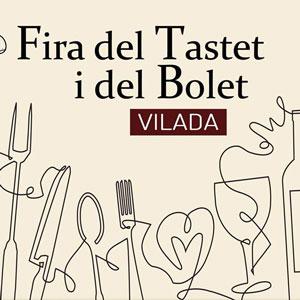 Fira del Tastet i del Bolet - Vilada 2019