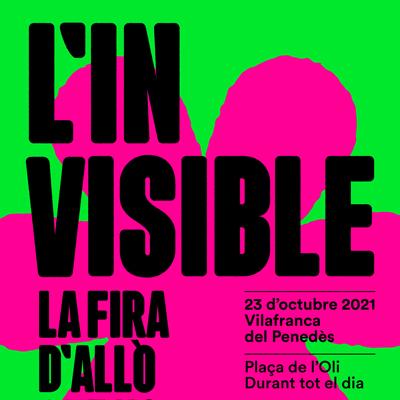 L'Invisible - Vilafranca del Penedès 2021