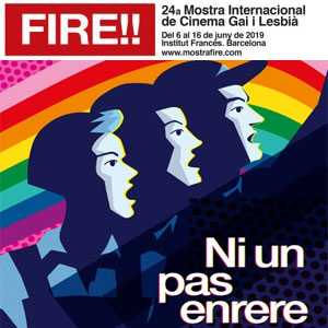 Fire!! 24a Mostra Internacional de Cinema Gai i Lesbià - Barcelona 2019