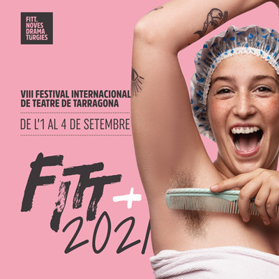 FITT, Noves Dramatúrgies, Tarragona, 2021