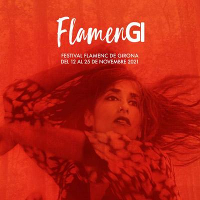 Festival FlamenGi, Girona, 2021