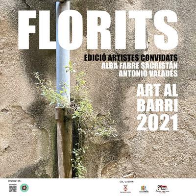 Florits. Art al Barri, VAlls, 2021