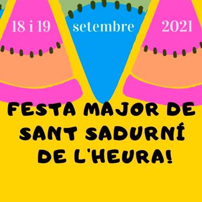 Festa Major - Sant Sadurní de l'Heura 2021