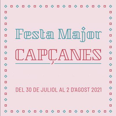 Festa Major de Capçanes, 2021
