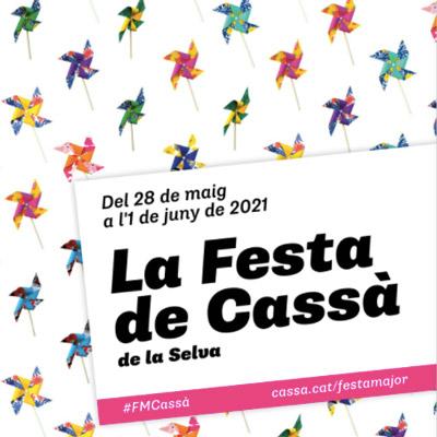 Festa Major de Cassà de la Selva, 2021