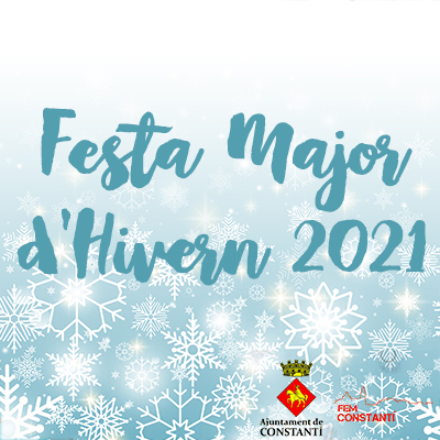 Festa Major d'Hivern de Constantí, 2021